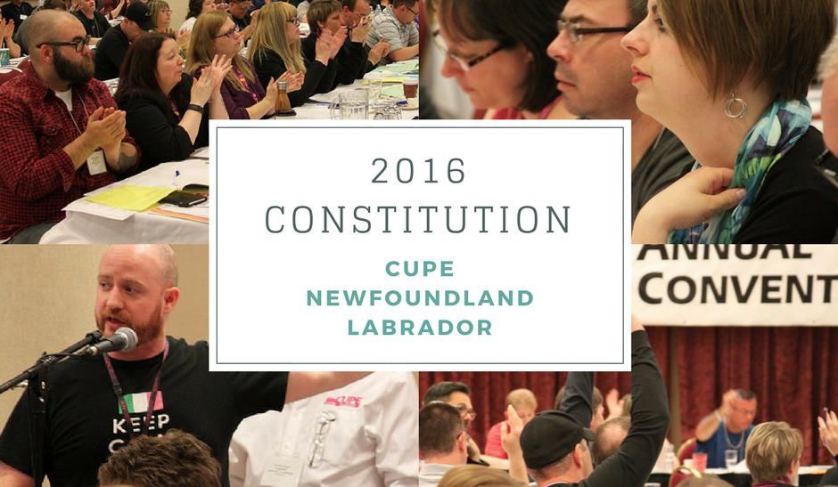 Constitution 2016 CUPE Newfoundland Labrador
