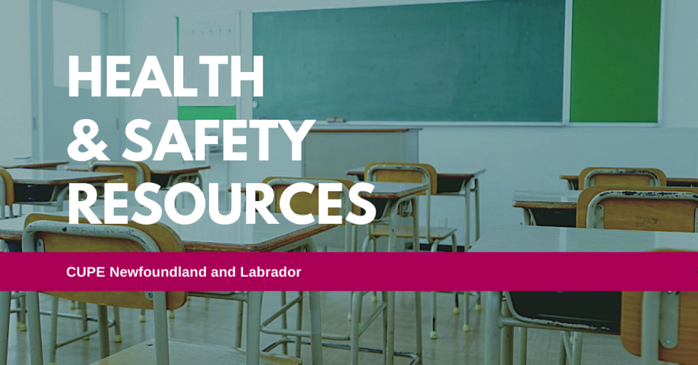 Banner: Health and Safety Resources - CUPE Newfoundland and Labrador