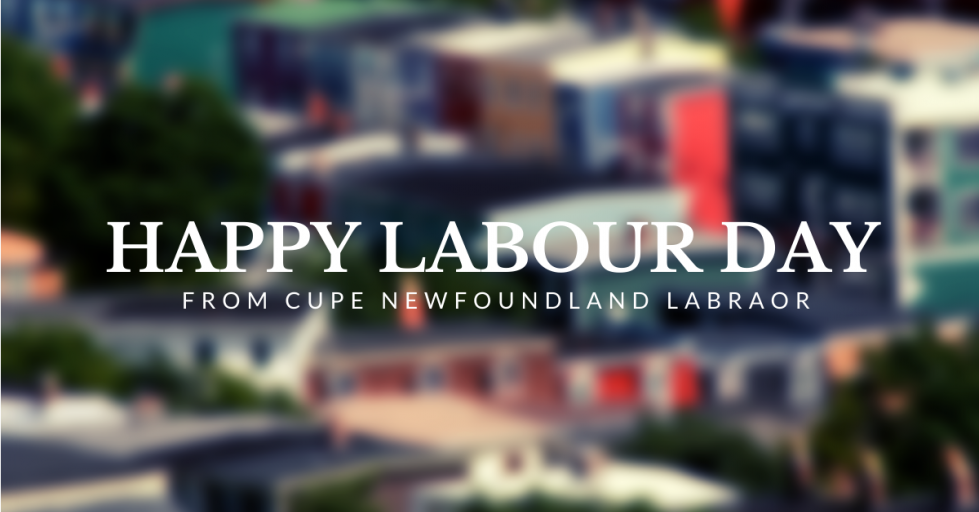 Web banner: Happy Labour Day from CUPE Newfoundland Labrador