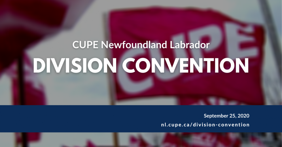 Web banner: CUPE Newfoundland Labrador Division Convention, September 25, 2020, nl.cupe.ca/division/convention