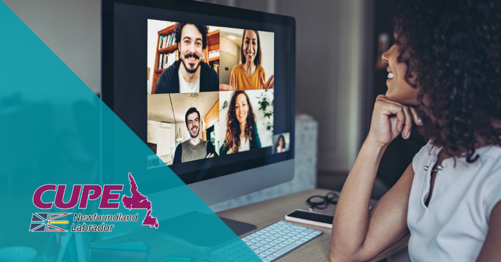 Web banner: Image of woman looking at zoom meeting participants on a computer, with CUPE NL logo