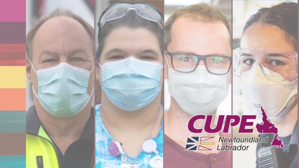 WEb banner. Logo: CUPE Newfoundland Labrador. Image: four workers wearing masks.