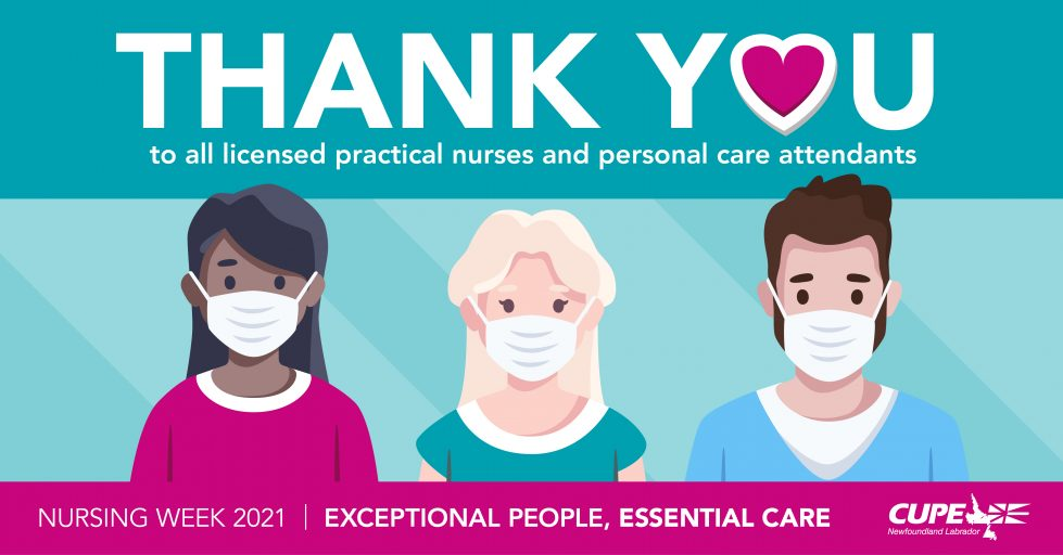 Web banner. Text: Nursing Week 2021. Thank you to all licensed practical nurses and personal care attendants. Exceptional people, essential care.