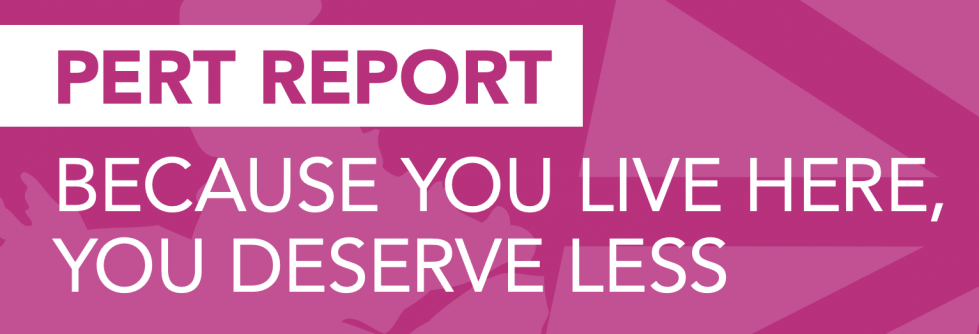 Web banner. PERT Repot: Because you live her, you deserve less