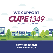 Web banner. We Support CUPE 1349, Town of GrandFalls-Windsor