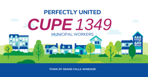 WEb banner. CUPE 1349: Perfectly United. Town of Grand Falls-Windsor.