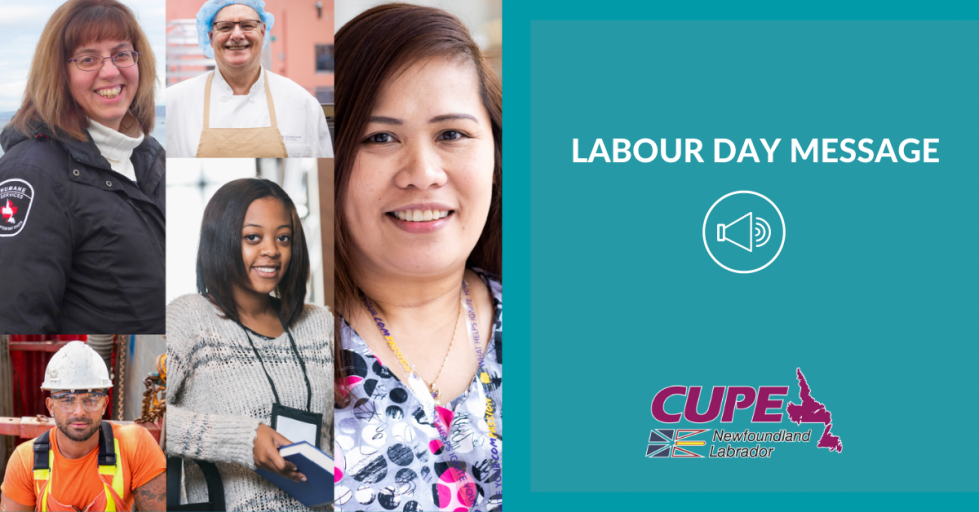 Web banner. Text: Labour Day message. Images: listen icon, CUPE NL logo and 5 photos of workers wearing work clothes, representing emergency services, health care, municipal, and education sectors.